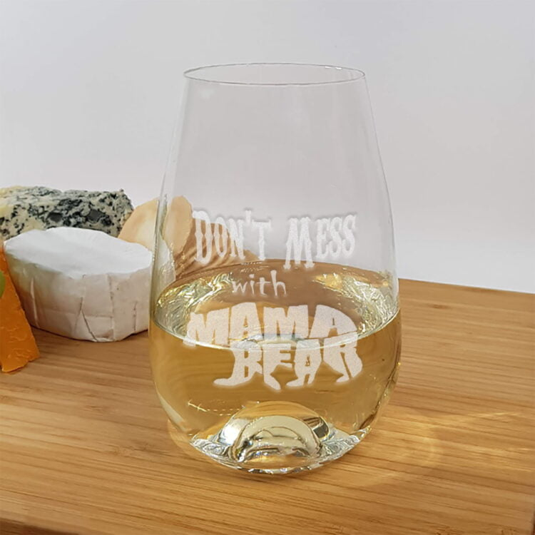 Stemless Wine Glass: Don't Mess with the Mama Bear! 1