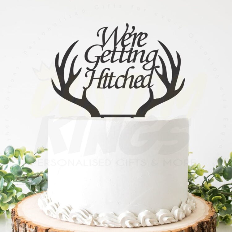 We're Getting Hitched Cake Topper- Various sizes and materials 1