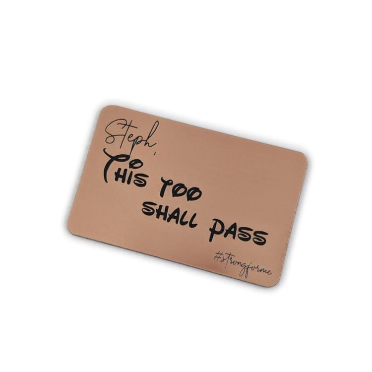 This too shall pass - #strongforme card 1