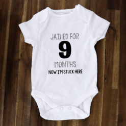 jailed for 9 months baby onesie